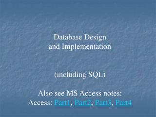 Database Design and Implementation (including SQL)