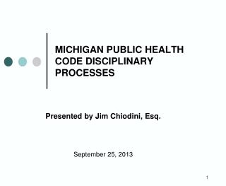MICHIGAN PUBLIC HEALTH CODE DISCIPLINARY PROCESSES