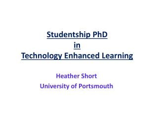 Studentship PhD  in  Technology Enhanced Learning
