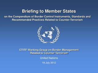 Briefing to Member States