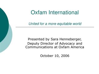 Oxfam International United for a more equitable world
