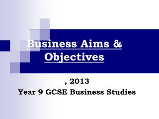 Business Aims & Objectives