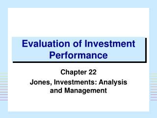 Evaluation of Investment Performance