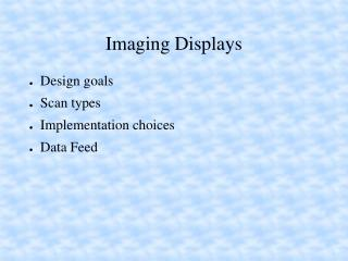 Imaging Displays