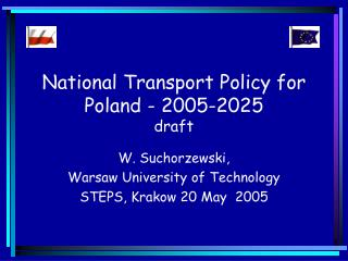 National Transport Policy for Poland - 2005-2025 draft
