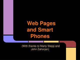 Web Pages and Smart Phones