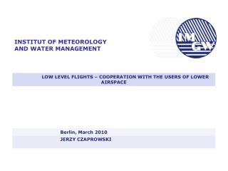 INSTITUT OF METEOROLOGY AND WATER MANAGEMENT