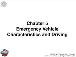 Chapter 5 Emergency Vehicle Characteristics and Driving