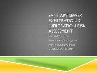 Sanitary Sewer Exfiltration & Infiltration Risk Assessment