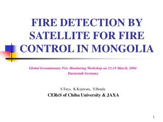 FIRE DETECTION BY SATELLITE FOR FIRE CONTROL IN MONGOLIA