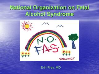 National Organization on Fetal Alcohol Syndrome