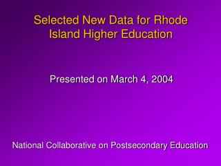 Selected New Data for Rhode Island Higher Education