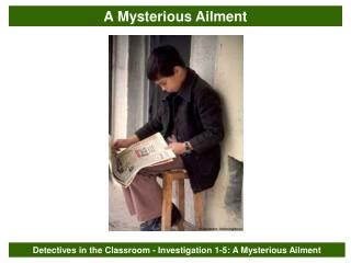 Detectives in the Classroom - Investigation 1-5: A Mysterious Ailment