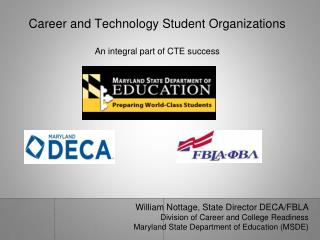 Career and Technology Student Organizations An integral part of CTE success