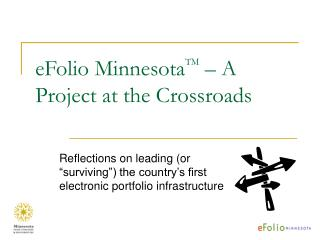 eFolio Minnesota TM  – A Project at the Crossroads