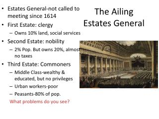 The Ailing  Estates General