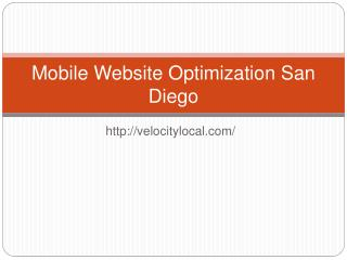 Mobile Website Optimization San Diego