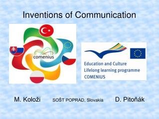 Inventions of Communication
