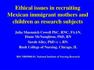 Ethical issues in recruiting Mexican immigrant mothers and children as research subjects