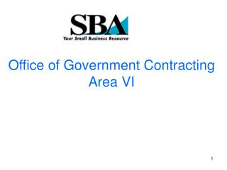 Office of Government Contracting  Area VI