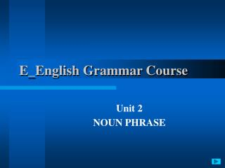 E_English Grammar Course