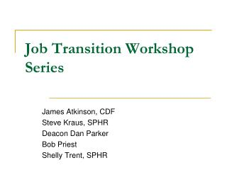 Job Transition Workshop Series