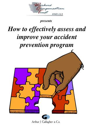 How to effectively assess and improve your accident prevention program