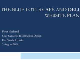 The Blue Lotus Café and Deli                                     Website Plan