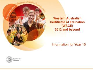 Western Australian  Certificate of Education (WACE) 2012 and beyond