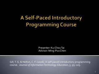 A Self-Paced Introductory Programming Course