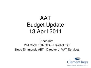 AAT  Budget Update 13 April 2011