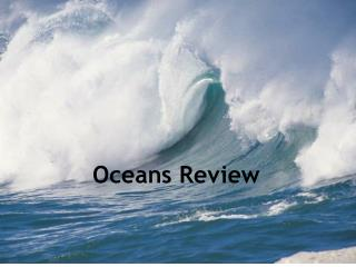 Oceans Review