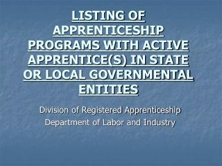 Division of Registered Apprenticeship Department of Labor and Industry