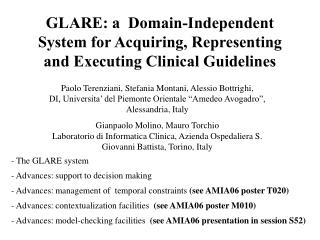 GLARE: a  Domain-Independent System for Acquiring, Representing and Executing Clinical Guidelines
