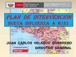 PLAN  DE  INTERVENCION NUEVA  INFLUENZA  A  H1N1