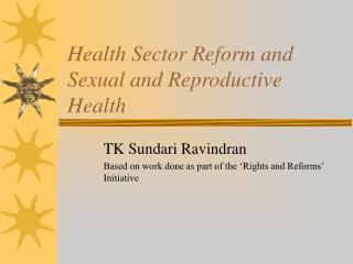 Health Sector Reform and Sexual and Reproductive Health