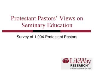Protestant Pastors' Views on Seminary Education
