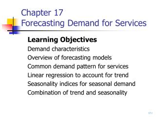 Chapter 17 Forecasting Demand for Services
