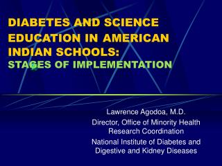 DIABETES AND SCIENCE EDUCATION IN AMERICAN INDIAN SCHOOLS: STAGES OF IMPLEMENTATION