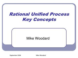 Rational Unified Process Key Concepts