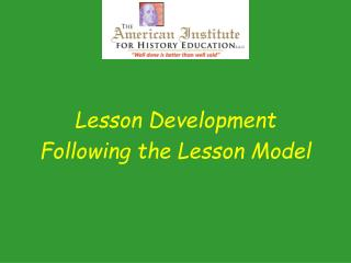 Lesson Development Following the Lesson Model