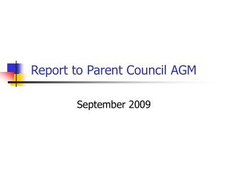 Report to Parent Council AGM