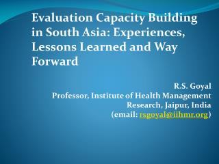 Evaluation Capacity Building in South Asia: Experiences, Lessons Learned and Way Forward