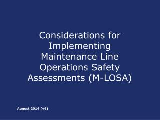Considerations for Implementing Maintenance Line Operations Safety Assessments (M-LOSA)