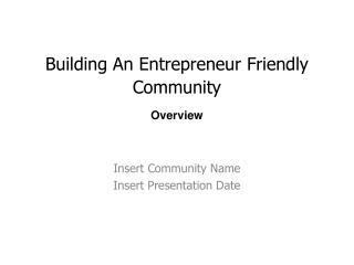 Building An Entrepreneur Friendly Community