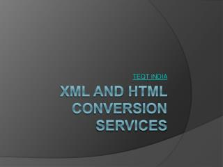 xml and html conversion services
