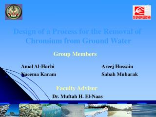 Design of a Process for the Removal of  Chromium from Ground Water