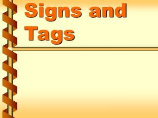 Signs and Tags