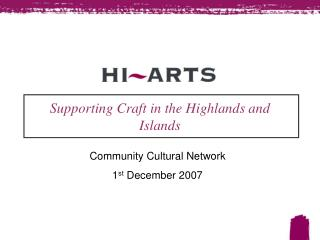 Supporting Craft in the Highlands and  Islands