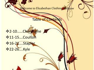 Welcome to Elizabethan Clothing and Law